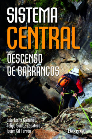 SISTEMA CENTRAL. DESCENSO DE BARRANCOS DESNIVEL